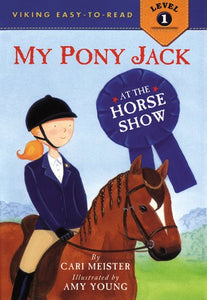 My Pony Jack At The Horse Show (Easy-To-Read,Viking)