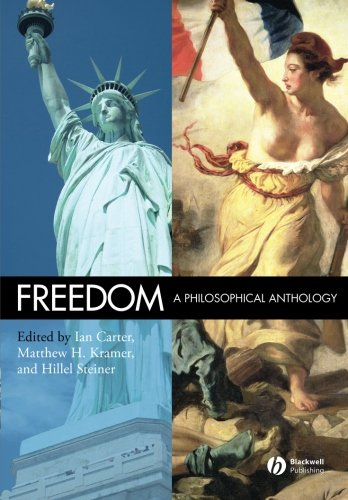 Freedom: A Philosophical Anthology