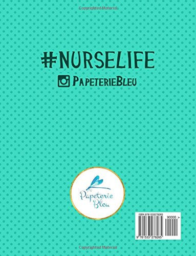 Nurse Life: A Snarky Adult Colouring Book: A Unique & Funny Antistress Colouring Gift For Nurse Practitioners, Nursing Students & Registered Nurses ... Stress Relief & Mindful Meditation)
