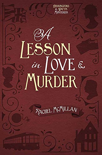 A Lesson In Love And Murder (Herringford And Watts Mysteries)