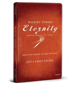 Walking Toward Eternity-Journal With Bookmark