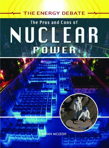 The Pros And Cons Of Nuclear Power (The Energy Debate)