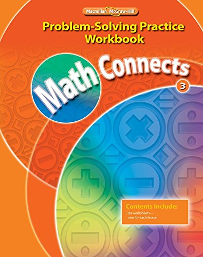 Math Connects, Grade 3, Problem Solving Practice Workbook (Elementary Math Connects)