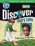 Discover Gods Love: 52 Bible Lessons For Ages 3 And 4 (Route 52)