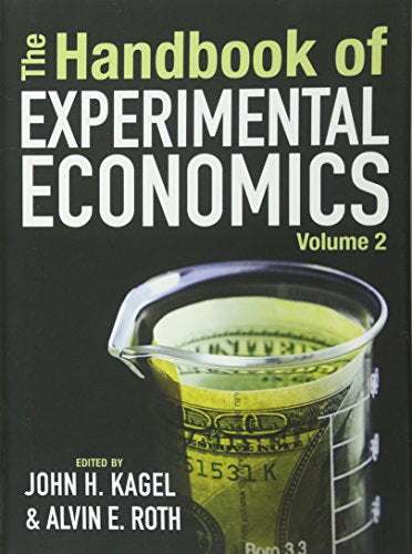 The Handbook Of Experimental Economics, Volume 2