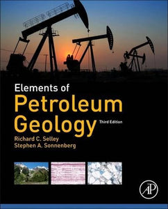 Elements Of Petroleum Geology, Third Edition