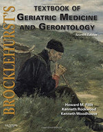 Brocklehurst'S Textbook Of Geriatric Medicine And Gerontology: Expert Consult - Online And Print, 7E
