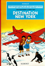 Destination New York (Jo, Zette And Jocko Volume 3) (Jo, Zette & Jocko)