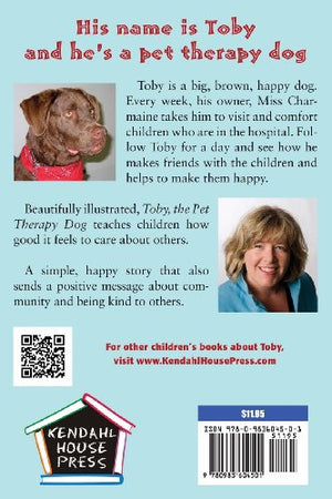 Toby, The Pet Therapy Dog, And His Hospital Friends (A Children'S Dog Story)