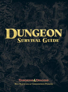 Dungeon Survival Guide (Dungeon & Dragons D20 3.5 Fantasy Roleplaying)