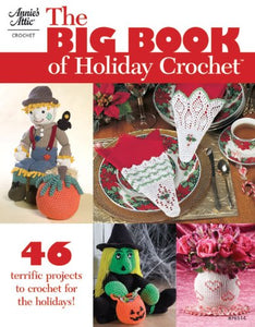 The Big Book Of Holiday Crochet (876514)