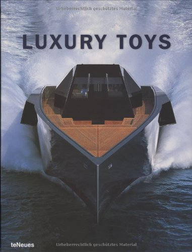 Luxury Toys 6Th Edition (Luxury S.)