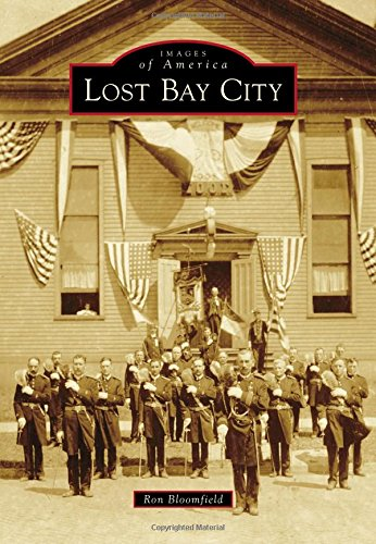 Lost Bay City (Images Of America)
