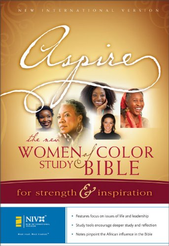 Aspire: The New Women Of Color Study Bible: For Strength And Inspiration