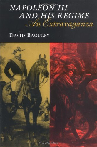 Napoleon Iii And His Regime: An Extravaganza (Modernist Studies)