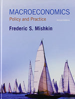 Macroeconomics: Policy And Practice Plus New Mylab Economics With Pearson Etext - Access Card Package (2Nd Edition)