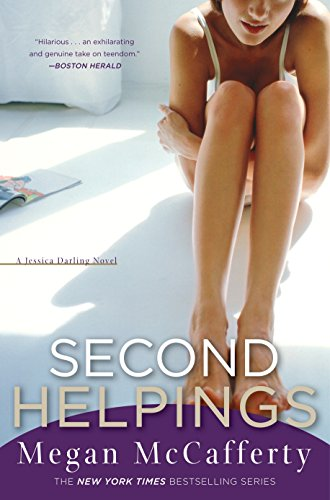 Second Helpings (Jessica Darling, Book 2)