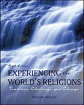 Experiencing The World'S Religions: Tradition, Challenge, And Change, 6Th Edition