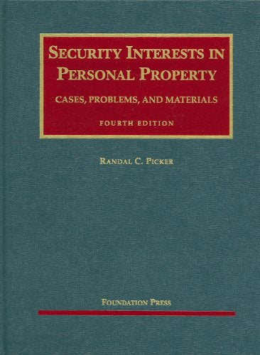 Security Interests In Personal Property (University Casebook Series)