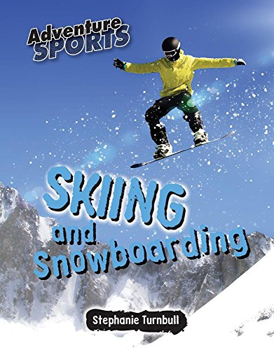 Skiing And Snowboarding (Adventure Sports)