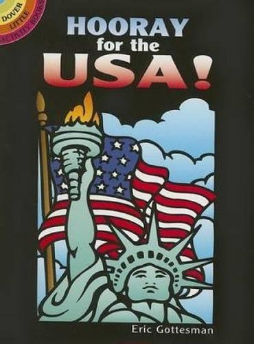 Hooray For The Usa! Stained Glass Coloring Book (Dover Stained Glass Coloring Book)