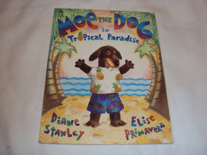 Moe The Dog/Tropical