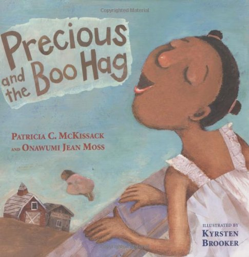 Precious And The Boo Hag (Anne Schwartz Books)