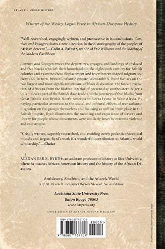 Captives And Voyagers: Black Migrants Across The Eighteenth-Century British Atlantic World (Antislavery, Abolition, And The Atlantic World)