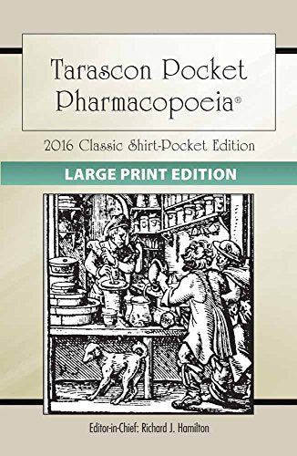 Large Print: Tarascon Pocket Pharmacopoeia 2016 Classic Shirt-Pocket Edition