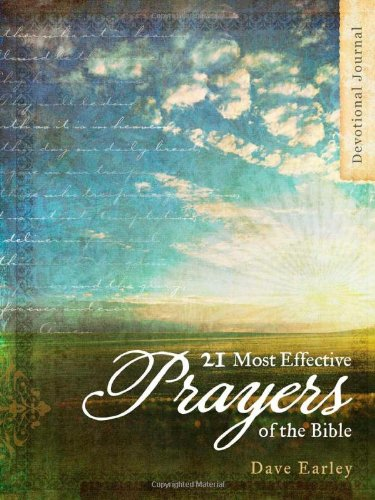 Devotional Journal: 21 Most Effective Prayers Of The Bible