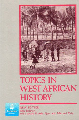 Topics In West African History (2Nd Edition)