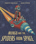 Mungo And The Spiders From Space