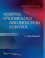 Hospital Epidemiology And Infection Control (Hospital Epidemiology & Infection Control (Mayhall))