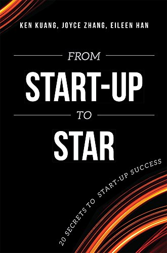 From Start-Up To Star: 20 Secrets To Start-Up Success