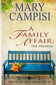 A Family Affair: The Promise; Truth In Lies, Book 7 (Volume 7)