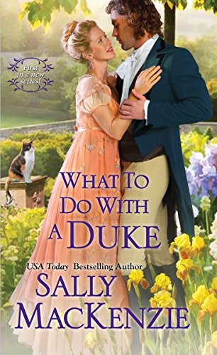 What To Do With A Duke (Spinster House)