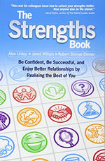 The Strengths Book: Be Confident, Be Successful, And Enjoy Better Relationships By Realising The Best Of You