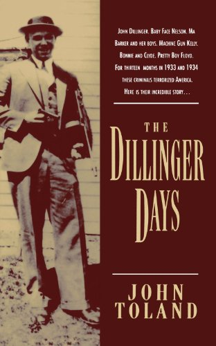 The Dillinger Days