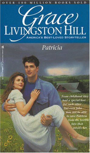 Patricia (Grace Livingston Hill #36)