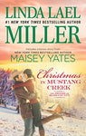 Christmas In Mustang Creek: Two Full Stories For The Price Of One (The Brides Of Bliss County)