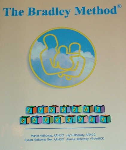 The Bradley Method: Student Workbook