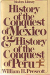 History Of The Conquest Of Mexico And History Of The Conquest Of Peru (Modern Library, 29.1)