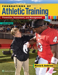 Foundations Of Athletic Training: Prevention, Assessment, And Management