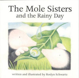 The Mole Sisters And Rainy Day