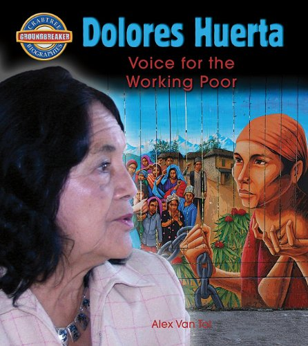 Dolores Huerta (Paperback) (Crabtree Groundbreaker Biographies)