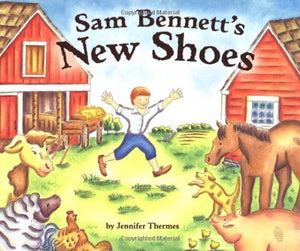 Sam Bennett'S New Shoes (Carolrhoda Picture Books)
