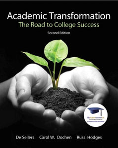 Academic Transformation: The Road To College Success (2Nd Edition)