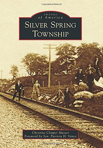Silver Spring Township (Images Of America)