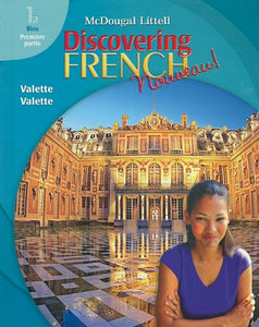 Discovering French, Nouveau!: Student Edition Level 1A 2007