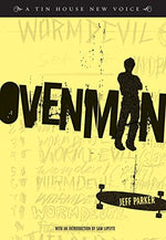 Ovenman: A Novel (Tin House New Voice)